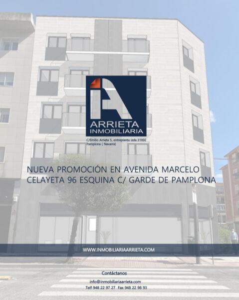 NUEVO EDIFICIO EN AVD. MARCELO CELAYETA 96 ESQUINA C/ GARDE de PAMPLONA. Promoción de 16 viviendas exclusivas con terraza.